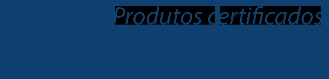 Produtos Certificados Anatel